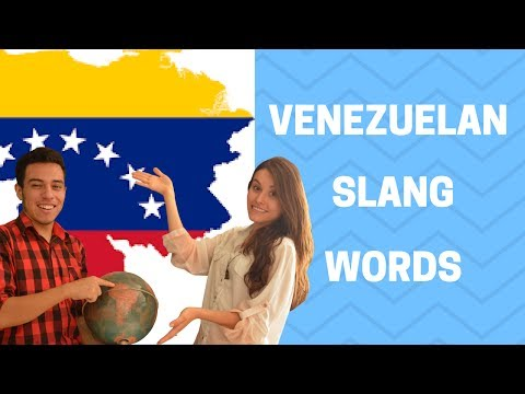 Venezuelan Slang Words  (Speak Spanish Like a Native)