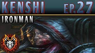 Kenshi Ironman PC Sandbox RPG - EP27 - THE NEW ALLIES