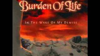 Watch Burden Of Life Breathing The Soil video