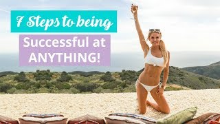 How to be Successful at ANYTHING! 7 Steps - WAKE UP WEDNESDAYS! | Rebecca Louise