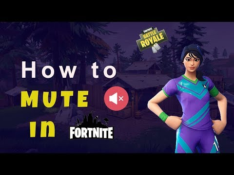 How To Mute Players In Fortnite - Battle Royale