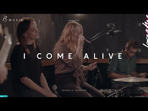 I Come Alive (Acoustic)