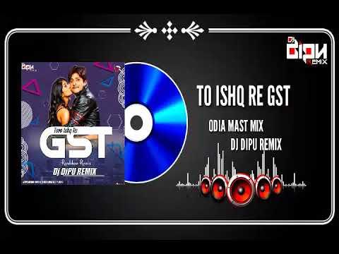 Toro Isq Re Gst (Odia Mast Mix) Dj Dipu Remix