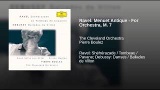 Ravel: Menuet Antique - For Orchestra, M. 7