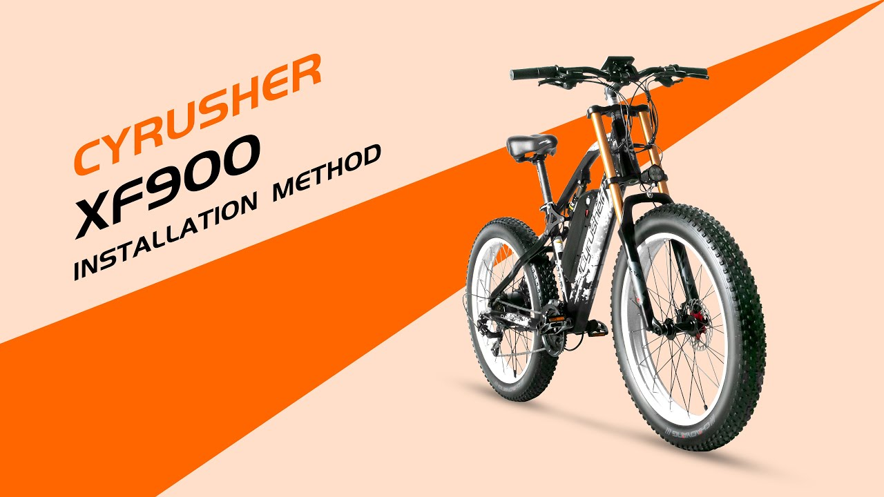 How to Assemble Cyrusher XF900 Fat Tire Electric Bicycle ?