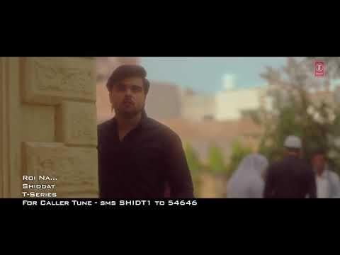 roi_na_ninja_(full_song)_shiddat___nirmaan___goldboy___tru_makers___latest_punjabi-song