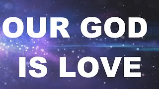 HILLSONG - Our God Is Love + Lyrics