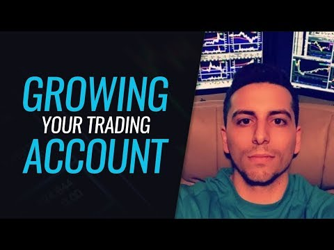 Growing Your Trading Account - With Dante