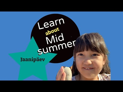 What Is Jaanipäev? The Longest Day, Estonia's Midsummer