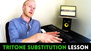 TRITONE SUBSTITUTION LESSON - Everything you need to know
