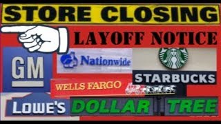 More Recession Signs: Layoffs, Store Closures, Lowe's, Starbucks, Dollar Tree, Wells Fargo, GM