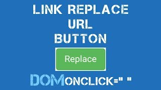 How to Create Link Replace URL Button in javascript with html