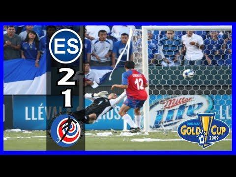 El Salvador [2] vs Costa Rica [1] +RADIO : 7.3.2009 : GC/Copa Oro 2009