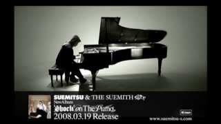 SUEMITSU & THE SUEMITH - Sherbet Snow and the Airplane