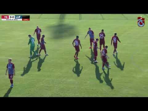 Trabzonspor -  FC Luftetari hazırlık maçı