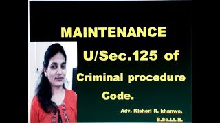 section  125 of criminal procedure code//Maintenance//#maintenance.