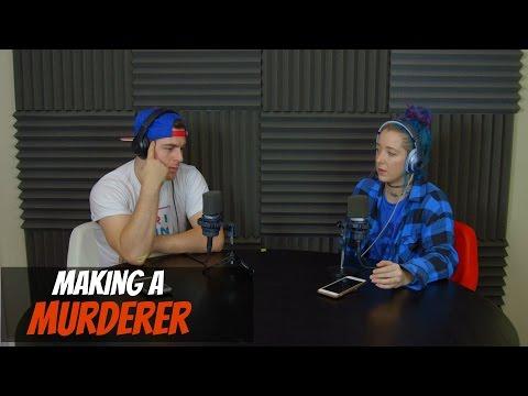 Podcast #73 - Making A Murderer