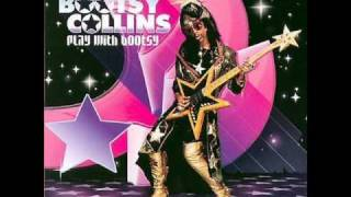 Bootsy Collins - Dance To The Music Ft. One.
