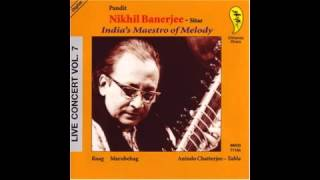 Pandit Nikhil Banerjee - Raag Marubehag 1980