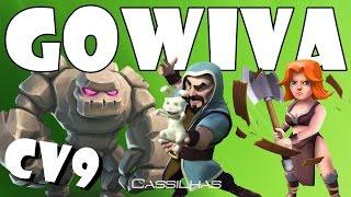 Clash of Clans #65 | ATAQUE GOWIVA de CV9 na GUERRA com Mineiro FULL no castelo [PT-BR]