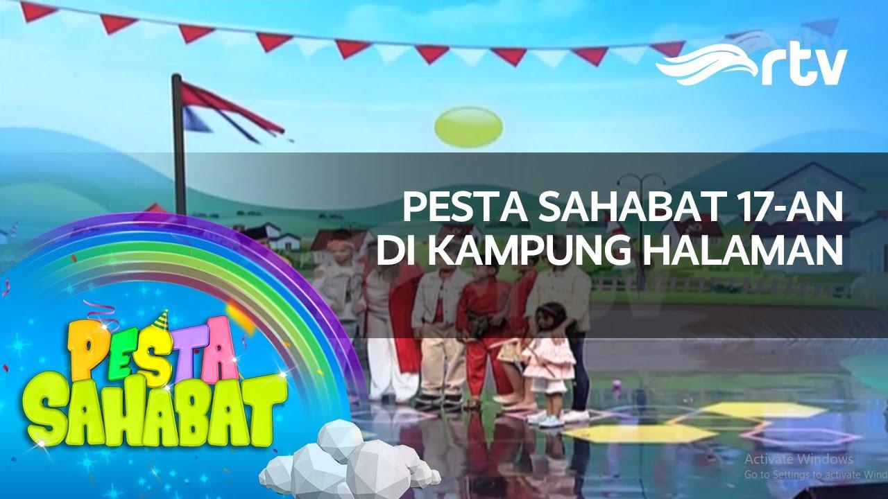 Pesta Sahabat RTV - 17-an di Kampung Halaman Eps 25 (FULL ...