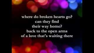 Where Do Broken Hearts Go  || Lyrics ||  Whitney Houston