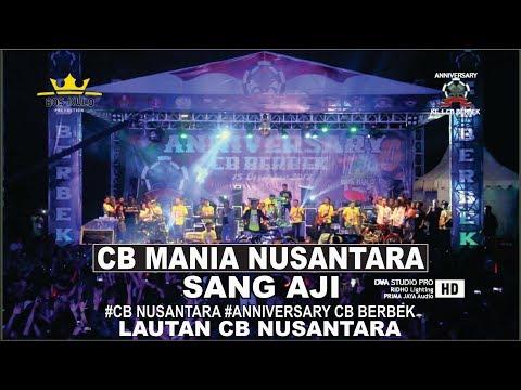 Sang Aji - CB Mania Nusantara #Anniversary CB Berbek