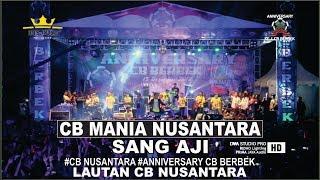 Sang Aji  Cb Mania Nusantara Anniversary Berbek