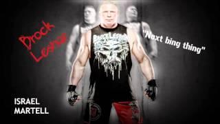 WWE: Brock Lesnar Theme Song 2013 ''next big thing''