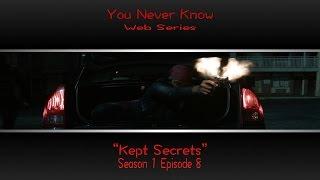 You Never Know S1E8 Kept Secrets