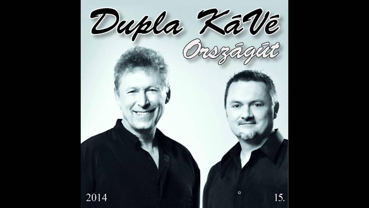 """Video thumbnail of """"Dupla KáVé - Utoljára Küldöm Neked - Hegedűvel - Országút album - 2014"""""""