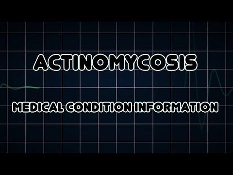 Actinomycosis (Medical Condition)
