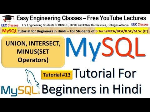 MySQL Tutorial #13 In Hindi: UNION, UNION ALL, INTERSECT And MINUS Set Operators
