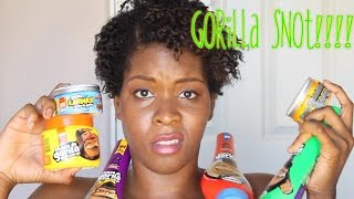 Gorilla Snot and Earwax- Complete review ALL COLORS on natural hair.