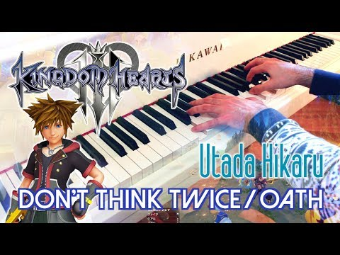🎵 KINGDOM HEARTS III - Don't Think Twice / Chikai (UTADA Hikaru) ~ Piano cover!