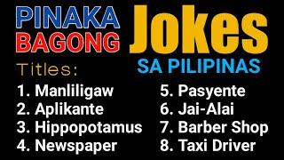 Pinaka Bagong Jokes Sa Pilipinas - Tagalog - Good Vibes
