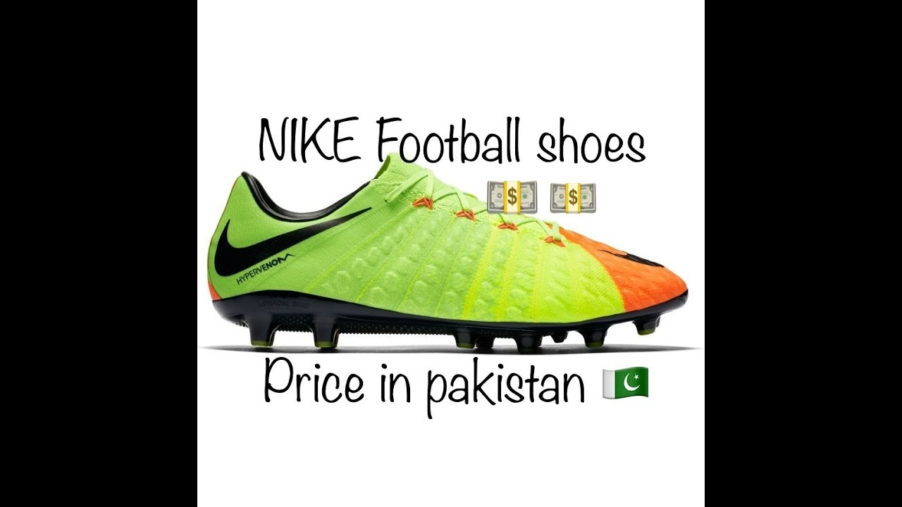 475f071bc13 NIKE FOOTBALL SHOES price in PAKISTAN