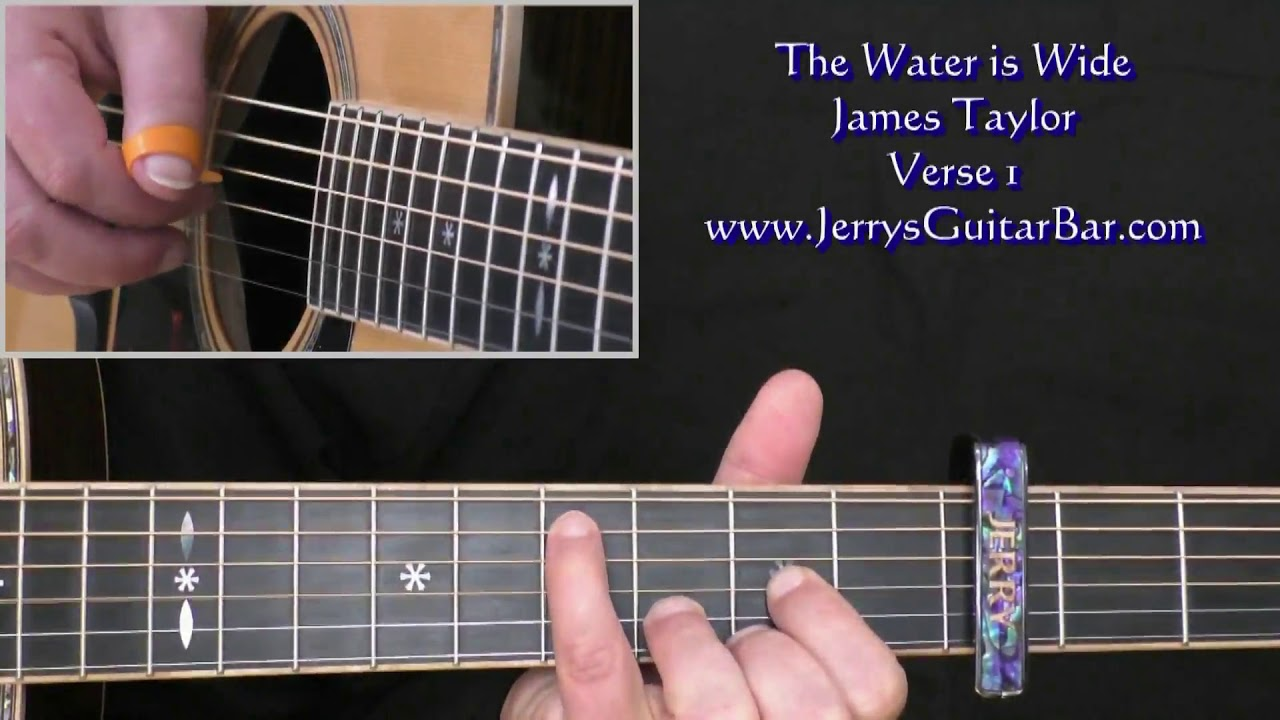James Taylor The Water Is Wide Intro Lesson Youtube