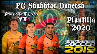 Plantilla Shakhtar Donetsk 2020 [Dream League Soccer 19]
