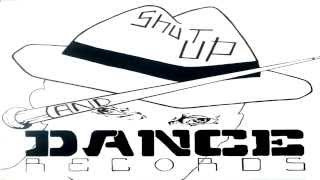 Shut Up And Dance - £20 To Get In (1989)