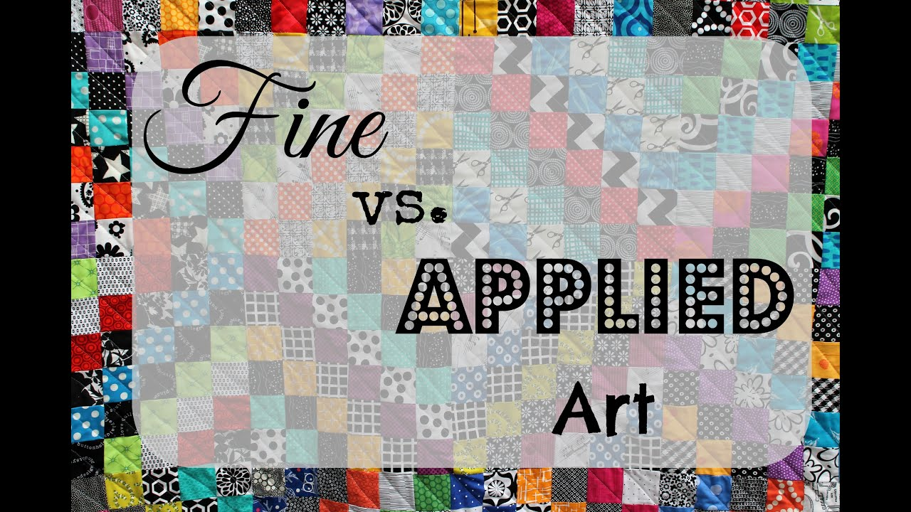 Fine Vs Applied Art Video Youtube