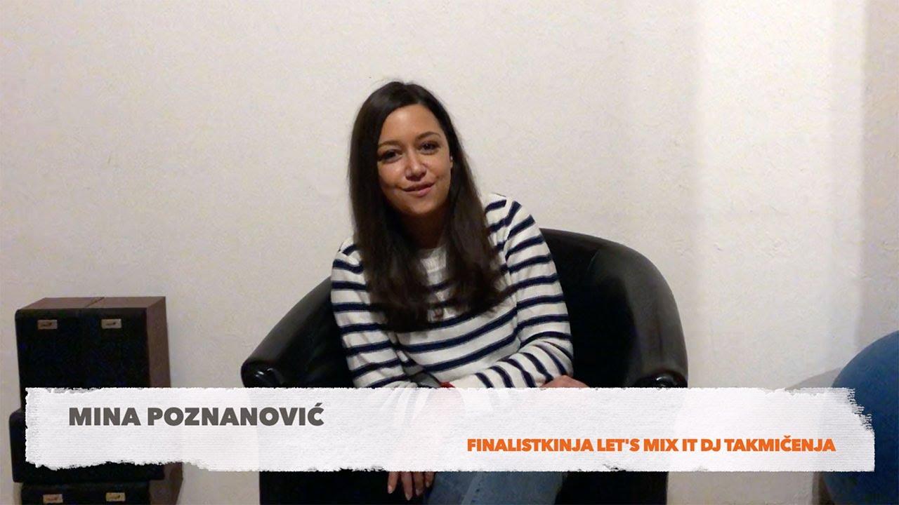 Let's Mix It DJ takmičenje 2020: Mina Poznanović (Finalistkinja)   Grotto intervju