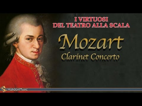 Mozart: Clarinet Concerto in A major, K. 622 - I Virtuosi del Teatro alla Scala | Classical Music