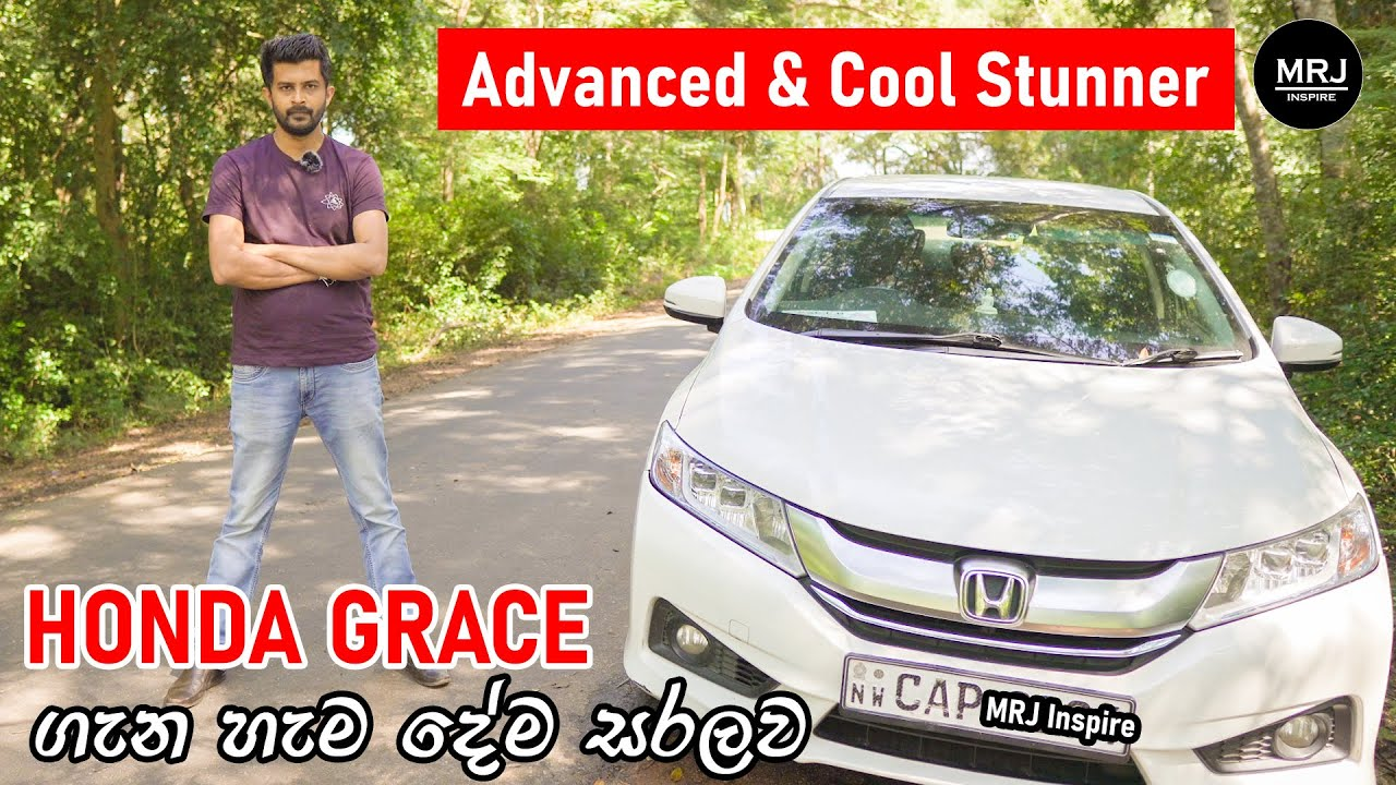 Honda Grace 2014-2017 Hybrid Full Review in Sinhala i-DCD (DCT i-Vtec) technology by MRJ