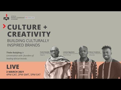 AFRICA BRAND LEADERSHIP ACADEMY MASTERCLASS  - Culture & Creativity