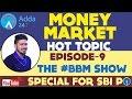 BBM || MONEY MARKET 2 || BA QUIZ || SBI PO 2017 || EPISODE-9