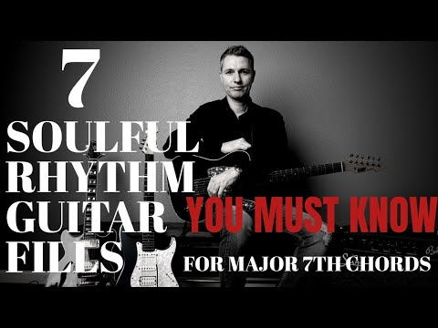 7 Soulful Rhythm Guitar Fills for Major 7th Chords You MUST Know