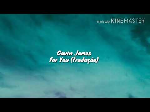 Gavin James - For You (tradução)