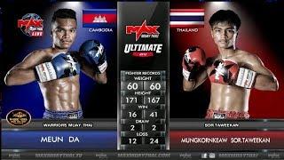 Kun Khmer Vs Muay Thai, ម៉ឺន ដា Meun Da Vs Mungkornkeaw, Max Muay Thai, 24/June/2018