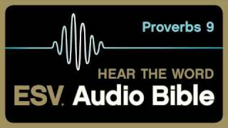 ESV Audio Bible, Proverbs, Chapter 9